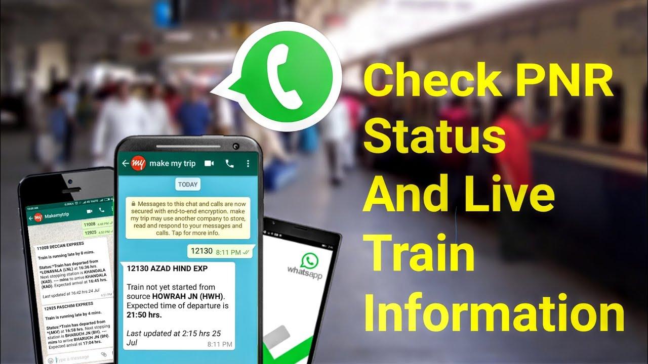 Check Live Train & PNR Status On WhatsApp