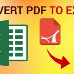 Convert PDF to Excel: How to Convert PDF to XLS or XLSX on Computer